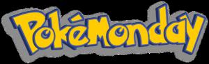PokéMonday