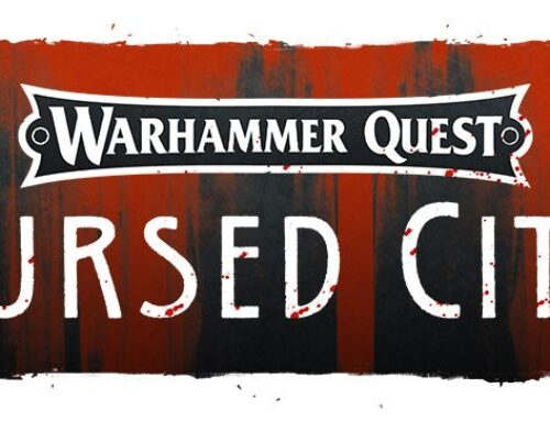 WARHAMMER QUEST: CURSED CITY – COMING SOON